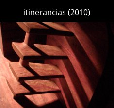 itinerancies cast Escultura